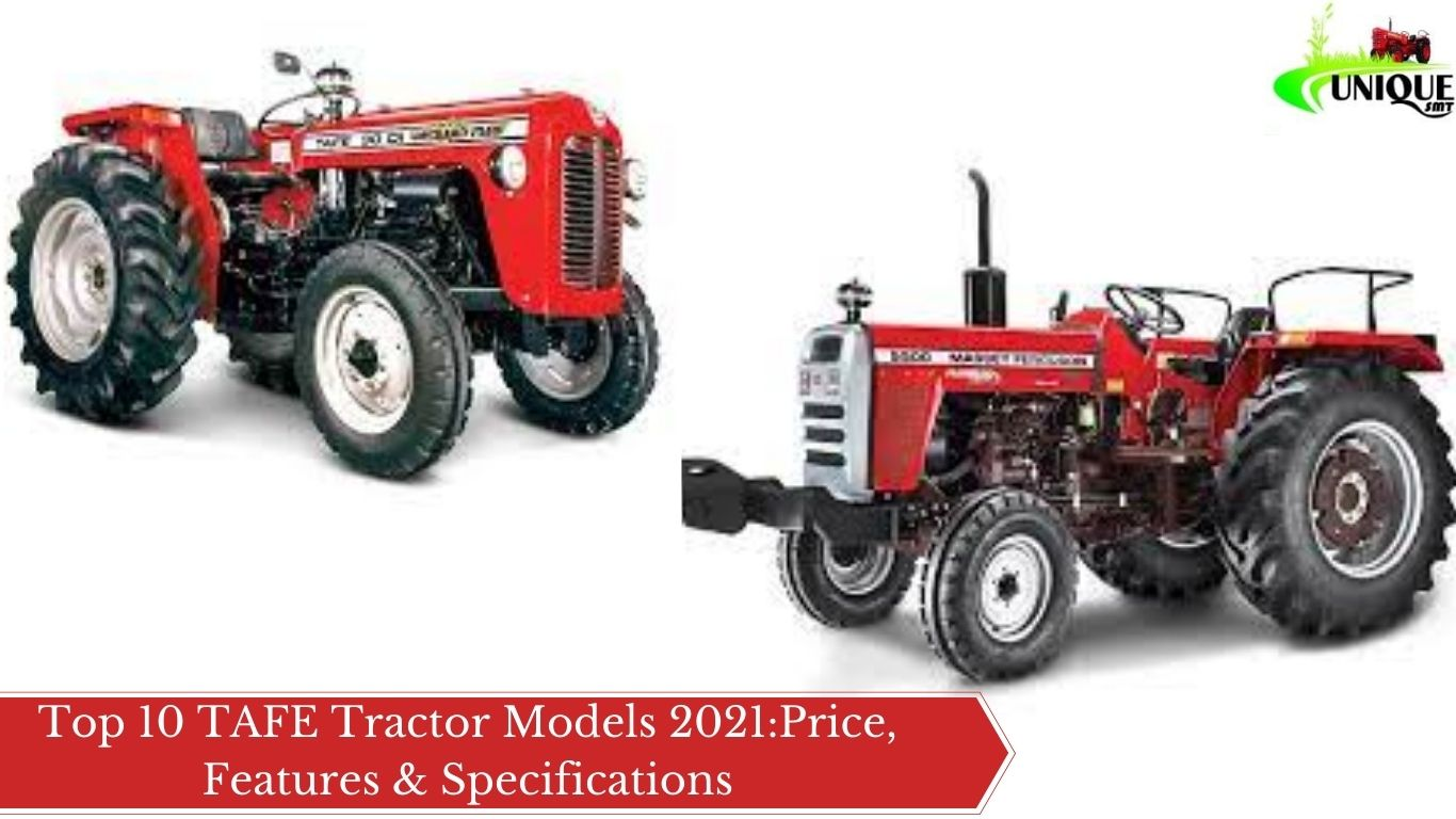 Top 10 TAFE Tractor Models 2021:Price, Features & Specifications