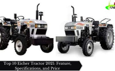 Top 10 Eicher Tractor 2021: Feature, Specifications, and Price